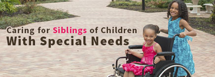 Caring for Siblings of Kids With Special Needs