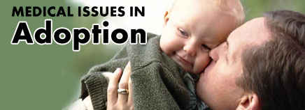 Medical Issues in Adoption
