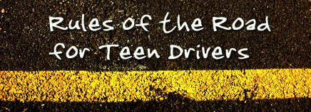 Rules of the Road for Teen Drivers