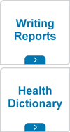 Writing reports and health dictionary