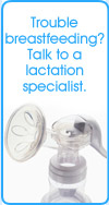 Trouble breastfeeding? Talk to a lactation specialist.